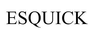 ESQUICK trademark