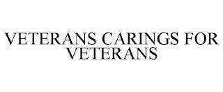 VETERANS CARINGS FOR VETERANS trademark