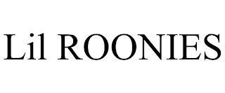 LIL ROONIES trademark