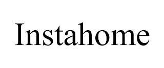 INSTAHOME trademark