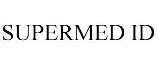 SUPERMED ID trademark