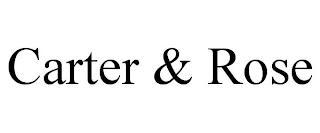 CARTER & ROSE trademark