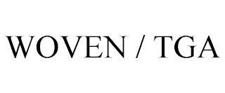WOVEN / TGA trademark