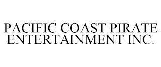PACIFIC COAST PIRATE ENTERTAINMENT INC. trademark