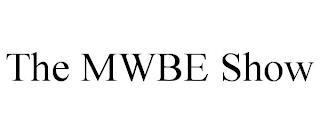 THE MWBE SHOW trademark