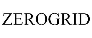 ZEROGRID trademark