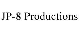 JP-8 PRODUCTIONS trademark