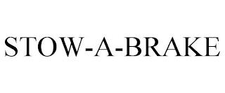 STOW-A-BRAKE trademark