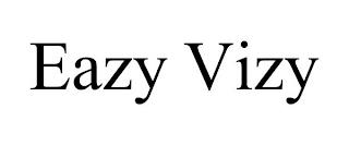 EAZY VIZY trademark