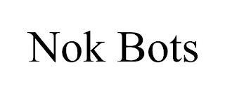NOK BOTS trademark