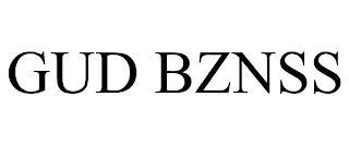 GUD BZNSS trademark