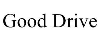 GOOD DRIVE trademark