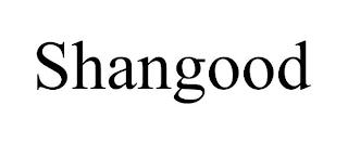 SHANGOOD trademark