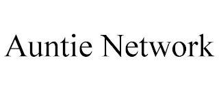 AUNTIE NETWORK trademark