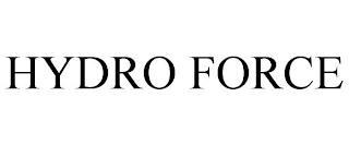 HYDRO FORCE trademark