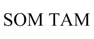 SOM TAM trademark