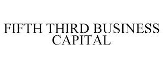 FIFTH THIRD BUSINESS CAPITAL trademark