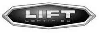 LIFT CERTIFIED trademark