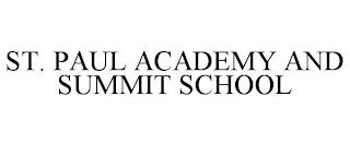 ST. PAUL ACADEMY AND SUMMIT SCHOOL trademark