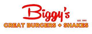 BIGGY'S EST. 1991 GREAT BURGERS + SHAKES trademark