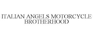 ITALIAN ANGELS MOTORCYCLE BROTHERHOOD trademark