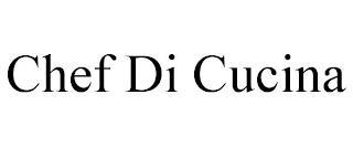 CHEF DI CUCINA trademark