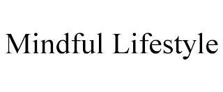 MINDFUL LIFESTYLE trademark