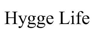 HYGGE LIFE trademark