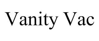VANITY VAC trademark