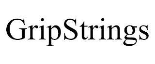GRIPSTRINGS trademark