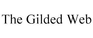 THE GILDED WEB trademark
