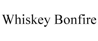 WHISKEY BONFIRE trademark