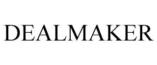 DEALMAKER trademark