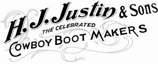 H.J. JUSTIN & SONS THE CELEBRATED COWBOY BOOT MAKERS trademark