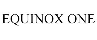 EQUINOX ONE trademark