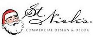 ST NICK'S COMMERCIAL DESIGN & DECOR trademark