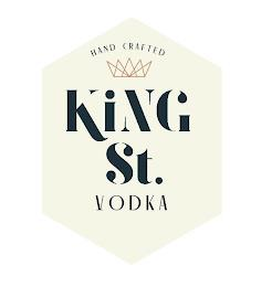 HAND CRAFTED KING ST. VODKA trademark