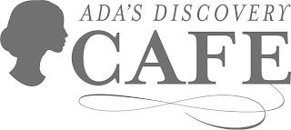 ADA'S DISCOVERY CAFE trademark