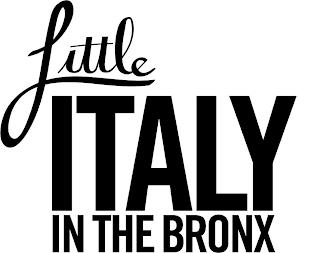 LITTLE ITALY IN THE BRONX trademark