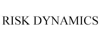 RISK DYNAMICS trademark