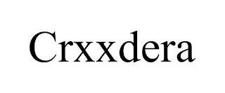 CRXXDERA trademark
