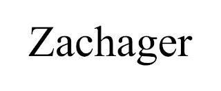 ZACHAGER trademark