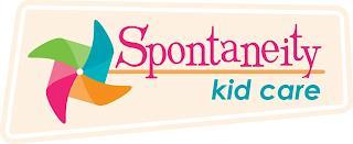 SPONTANEITY KID CARE trademark