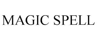 MAGIC SPELL trademark