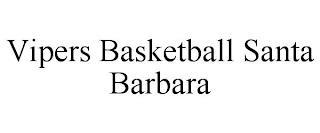 VIPERS BASKETBALL SANTA BARBARA trademark