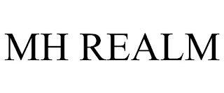 MH REALM trademark