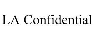 LA CONFIDENTIAL trademark