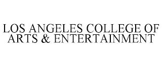 LOS ANGELES COLLEGE OF ARTS & ENTERTAINMENT trademark