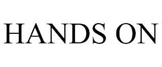 HANDS ON trademark