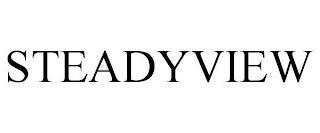 STEADYVIEW trademark